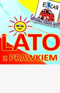 ELCAR-Gdyńska Szkoła Jazdy prawo jazdy : Ostatni kurs LATO z Prawkiem w Gdyni ruszamy 7 wrz...