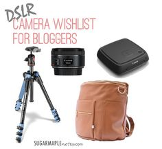 DSLR Camera Wishlist for Bloggers - Why I splurged on a DSLR Camera - I bought a Canon Rebel T6i camera for my blogging and personal photography. Here's what I all bought to get started and here's what's on my wish list!