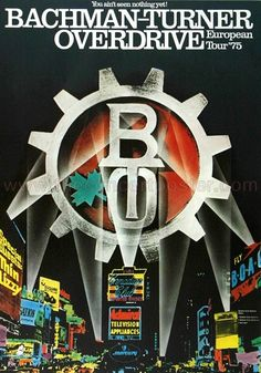 Bachman-Turner Overdrive - You Aint Seen Nothing Yet 1975 - Poster Plakat Konzertposter Pop Posters, Band Posters, Music Posters, Film Posters, Vintage Concert Posters, Vintage Rock, Vintage Music, Rock And Roll Bands, Rock Artists