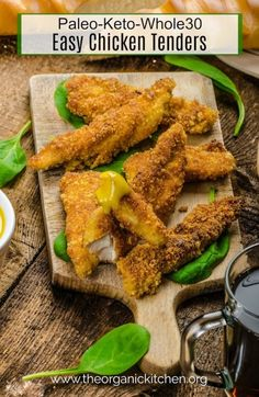 Keto-Paleo-Whole30 Easy Chicken Tenders! #chickentenders #chickennuggets #paleo #whole30 #keto #lowcarb