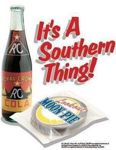 RC AND MOON PIE-IT'S A SOUTHERN THING!