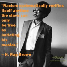 Best Black History Quotes: H. Rap Brown on Racism