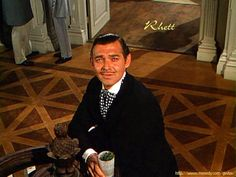 """Frankly, my dear, I don't give a damn.""~~Gone with the Wind~~Clark Gable as Rhett Butler"