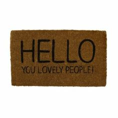 Hello You Lovely People Doormat - MustGet.co.uk - Things you must get!