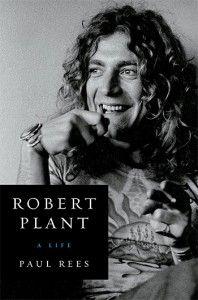 robert_plant_a_life Robert Plant, John Bonham, Biography Books, Greatest Rock Bands, Jimmy Page, Rock Legends, Book Of Life, Led Zeppelin, Rock And Roll