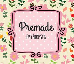 Hey, I found this really awesome Etsy listing at https://www.etsy.com/listing/169720722/premade-etsy-shop-set-doodle-flower