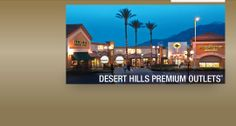 Of course when you are heading to Palm Springs, you'll pass my favorite outlet mall!  So make sure to stop by for some fun shopping!