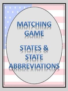 Matching Game - States & State Abbreviations