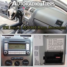 VW Golf V RCD300 Radio Anschlüsse VW Golf V sind mit verschiedenen Radiomodellen ab Werk ausgestattet eines der meist verbauten Modelle ist das RCD 300