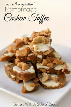 Easy Cashew Toffee ~ SO delicious! I make toffee every year and this recipe is THE BEST! Butter with a Side of Bread #recipe #candy