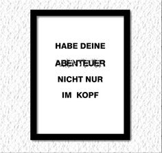 """Items similar to Typography / Lettering for a DIY-print """"Habe deine Abenteuer"""" home/office-decor for all areas of life (frame, poster, postcard) on Etsy Typography Letters, Lettering, Areas Of Life, Home Office Decor, Letter Board, Poster, Etsy, This Or That Questions, Frame"""