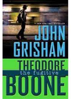 Grisham John-Theodore Boone-The Fugitive