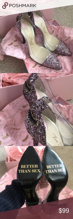 Too Faced Better Than Sex Stilettos New in box! Never worn. Received as a gift but not my style. Perfect condition. I usually wear a 6 1/2 but these fit! They are small in the bottom and loose on the top for me so would probably still fit a 7. Too Faced Shoes Heels