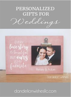 This personalized Love Story wedding picture frame is a beautiful wedding gift or anniversary gift. The attached photo clip makes it quick and easy to always keep the treasured memories on display. Every Love Story Is Beautiful But Ours Is My Favorite Special Wedding Gifts, Bridal Gifts, Wedding Picture Frames, Wedding Pictures, Love Story Wedding, Wedding Day, Anniversary Gifts For Husband, Anniversary Ideas, Best Valentine Gift