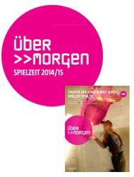 Theater der Jungen Welt -  Spielzeitheft 2014/15