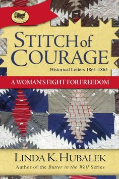 Stitch of Courage: A Woman's Fight of Freedom (Trail of Thread Series Book 3) by Linda Hubalek http://www.amazon.com/dp/B003VS0F2G/ref=cm_sw_r_pi_dp_pVydwb0D89V24