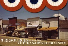 Veteran Owned Business resources to help you get started!