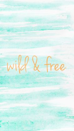 Wild & Free Summer Phone Wallpapers
