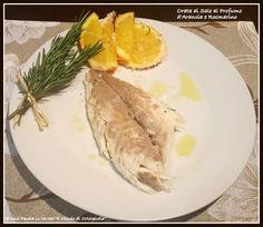 Orate al sale al profumo d'arancia e rosmarino: un piatto leggero, delicato e sano