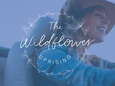 The Wildflower Uprising