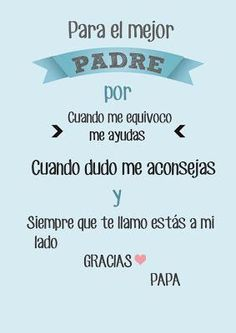 Día del Padre I Love You Mom, My True Love, Daddy In Heaven, Father's Day Celebration, Daddy Day, Mr Wonderful, Happy Birthday Gifts, Daddys Little Girls, Frases Tumblr