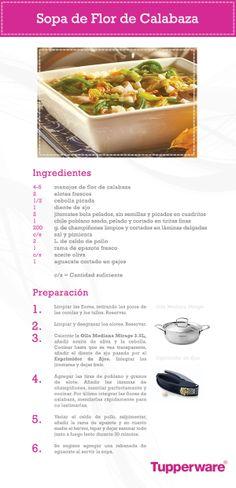 La Flor de Calabaza no sólo sabe riquísima en tacos, también puedes preparar una nutritiva sopa. Tupperware tiene productos que te ayudarán a que quede de lo mejor.