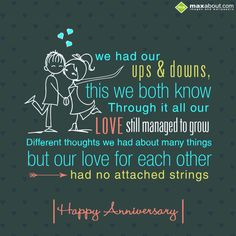 Anniversary Greetings SMS: We had our ups & dow Relationship Anniversary Quotes, Anniversary Quotes For Husband, Anniversary Wishes For Husband, Anniversary Quotes For Him, Happy Anniversary Quotes, Wedding Anniversary Wishes, Love Husband Quotes, Anniversary Funny, Anniversary Greetings
