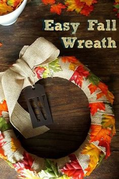 No sewing, no hot glue. Not even a pin! Make this easy fall wreath with just burlap ribbon, leaves, and a wreath form.