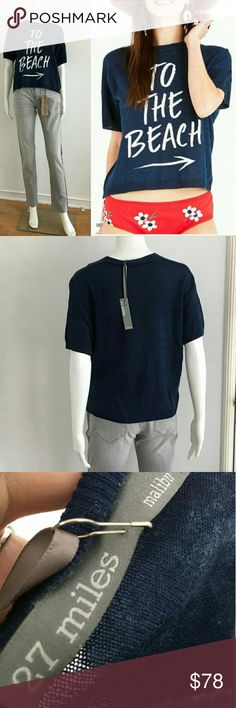To The Beach ➡ Sweater Tee by 27 Miles Malibu Super luxurious brand 27 Miles Malibu 'To The Beach' short sleeve sweater tee top. This top is so soft and so cute! Must have. Brand New with Tags  Sold at Plant Blue and other high end retailers 27 Miles Malibu Tops