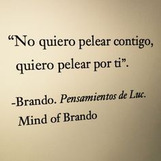 Mind of Brando quiero pelear