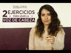 (34) 2 EJERCICIOS PARA USAR LA VOZ DE CABEZA | Vox&Soul - YouTube