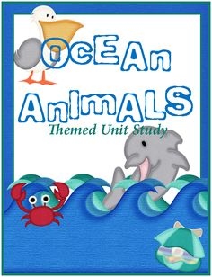 Ocean Animals Themed Unit Study