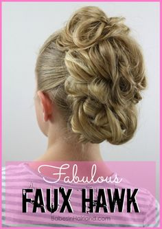 This easy and fabulous faux hawk will have you turning heads and getting compliments on your hairstyle non-stop. Try it today from BabesInHairland.com #hair #hairstyle #fauxhawk #updo #fohawk #beauty #cutehairstyle