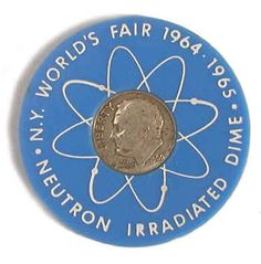 Irradiated Dimes - American Museum of Atomic Energy and New York World's Fair 1964-1965.
