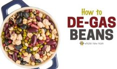 How to De-Gas Beans. Find out How to Take the Gas out of beans the easy way. This bean de-gassing technique is simple and effective! How To Stop Gas, How To Make Beans, Lentil Dishes, Food Hacks, Food Tips, Alkaline Foods, Red Beans, Budget Meals, Real Food Recipes