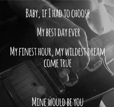 "Baby, If i had to choose, my best day ever, my finest hour, my wildest dream come true. Mine would be you. ""Mine Would Be You"" by Blake Shelton and I can only think of one person Country Song Lyrics, Country Music Quotes, Love Songs Lyrics, Song Lyric Quotes, Country Songs, Love Song Quotes, Lyric Art, Be Mine Quotes, Music Songs"