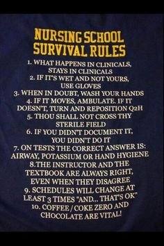 nursing school rules- you might need this Oberg Smith Oberg Smith Rosey Nursing Notes, Nursing Tips, Nursing Party, Nursing Graduation, Nursing School Humor, Funny Nursing, Nursing Schools, Nursing School Motivation, Becoming A Nurse