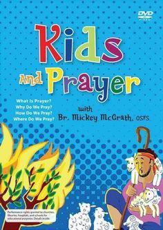 Kids and Prayer - Catholic
