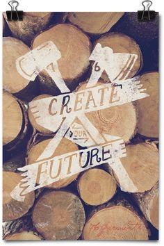 $12 Create Your Future Art Print