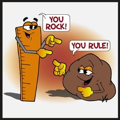 You rock - You rule - Memes Comix Funny Pix Compliment Words, Math Cartoons, Funny Cartoons, Math Humor, Classroom Humor, Teacher Humor, Classroom Ideas, Math Jokes, Teacher Toolkit