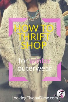 How to find a winter coat at the thrift store