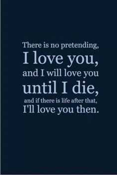 Forever and always, and yes even after....
