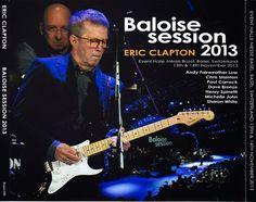 That was yesterday: Eric Clapton - Baloise Session - Basel, Switzerlan...