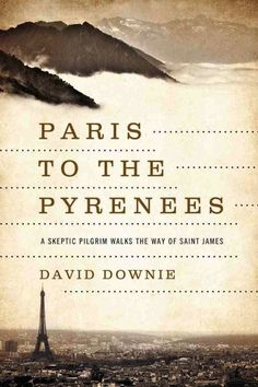 David Downie and Alison Harris set out from their home in Paris to walk across France to the Pyrenees, the French portion of El Camino de Santiago de Compostela. David wrote about the journey and Alison photographed it in Paris to the Pyrenees: A Skeptic Pilgrim Walks the Way of Saint James.