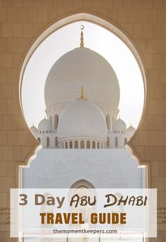 A 3 Day Abu Dhabi Travel Guide.  If you found yourself in the wealthy Emirate, this itinerary can be used as a guide to spend your time wisely.   #Travel #AbuDhabi #UAE #Photography #GrandMosque #EmiratesPalace