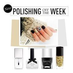 """""""Polishing Off the Week"""" by polyvore-editorial ❤ liked on Polyvore featuring beauty, Nails Inc., Ciaté, Lancôme, Givenchy, nailpolish, polishingofftheweek and newnownails"""