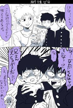Ritsu : Ni-san alejate de esa revista es peligrosa...... Shigeo: ????