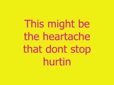 The Heartache that dont Stop Hurting lyrics by Jason Aldean - YouTube