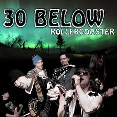 Videos by 30 Below, Rock music from NO on ReverbNation Debut Album, Roller Coaster, Just Go, Rock N Roll, Songs, Music, Check, Movie Posters, Life