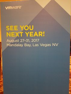 VMworld US in 2017 will be from August as shown on this banner. The location is again Mandalay Bay Hotel & Convention Center , Las Vegas. Mandalay Bay Hotel, August 27, Las Vegas, Last Vegas